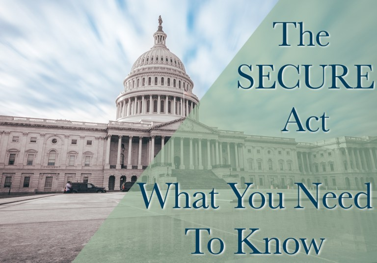 The Secure Act What You Need to Know